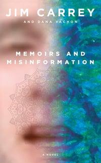 Copertina del libro di Jim Carrey Memoirs and Misinformation